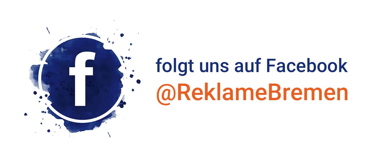 Folgt uns auf Facebook Reklame Bremen